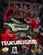 The Mists of Akuma - Tsukumogami