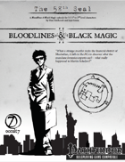 Bloodlines & Black Magic - Episode 3: The 58th Seal