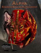 Alpha: Shadow Sprawl Supplement