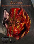 Alpha: Shadow Sprawl Supplement