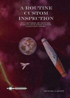 A Routine Custom Inspection: An Honorverse RPG Adventure