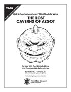 VA1a The Lost Caverns of Azgot