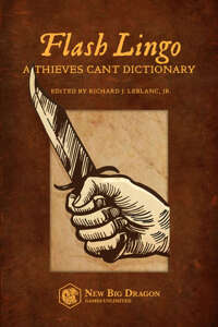 Flash Lingo: A Thieves Cant Dictionary