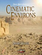 Cinematic Environs - Desert Wastes