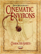 Cinematic Environs - Character Sheets