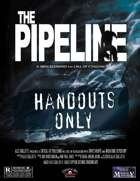 The Pipeline: Book of Handouts
