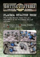 Plasma Reactor Room Pack