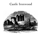 Castle Ironwood