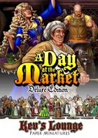 Kev's Lounge Paper Minis: A Day at the Market (Deluxe Edition)