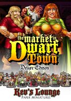 Kev's Lounge Paper Minis: The Market in Dwarf Town (Deluxe Edition)