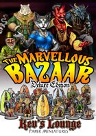 Kev's Lounge Paper Minis: The Marvellous Bazaar (Deluxe Edition)