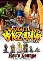 Kev's Lounge Paper Minis: The Marvellous Bazaar (Basic Edition)