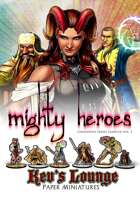 Kev's Lounge Paper Minis: Mighty Heroes