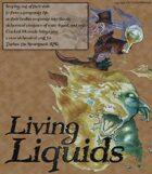 Living Liquids (Tephra Alchemy Expansion)
