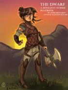 The Dwarf - A Dungeon World Playbook