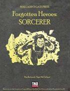 Forgotten Heroes: Sorcerer