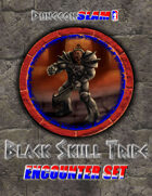 Dungeon Slam Encounter Pack: Black Skull Tribe
