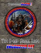 Dungeon Slam Encounter Pack: The Dead Shall Rise