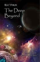 Relic Worlds - Book 0: The Deep Beyond