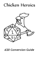 Chicken Heroics d20 Conversion Guide