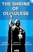 The Shrine of Olikulese (FAE)