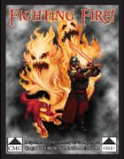 Fighting Fire - Ernie Gygax Benefit Adventure