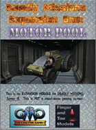 DEADLY MISSIONS Expansion One:  Motor Pool