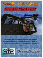 DEADLY MISSIONS:  Steam Pirates Core Rules