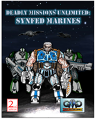DEADLY MISSIONS UNLIMITED: SYNFED Marines
