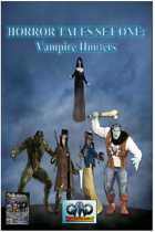 HORROR TALES SET ONE: Vampire Hunters