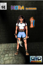 Deadly Missions 5th Edition: NORA THE EXPLORER