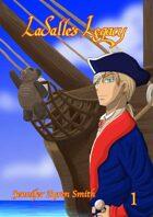 LaSalle's Legacy Volume 1