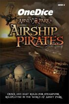 OneDice Abney Park's Airship Pirates