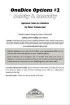 OneDice Options #2: Sanity & Insanity