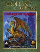 AutoHARP Fantasy: College of Magics