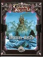 Shadow World Master Atlas (4th Edition)