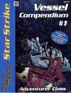 Vessel Compendium #1