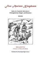 Five Ancient Kingdoms Volume 1: Men and Mettle