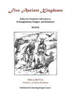 Five Ancient Kingdoms Volume 1: Men and Mettle