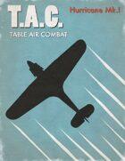 Table Air Combat:  Hurricane I