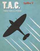 Table Air Combat:  Spitfire V