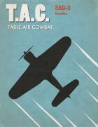 Table Air Combat: SBD-3 Dauntless