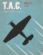 Table Air Combat: TBF-1 Avenger