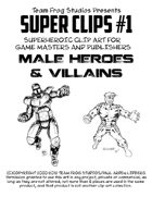 TFS Super Clips #1: Male Heroes & Villains