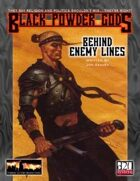 Black Powder Gods: Behind Enemy Lines