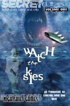 Hidden Invasion: Watch The Skies!