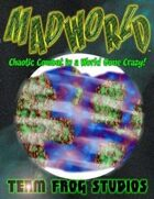 MADWORLD: Chaotic Combat in a World Gone Crazy!