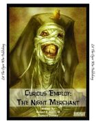 Curious Employ:  The Night Merchant