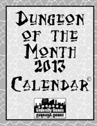 Dungeon of the Month 2013 Calendar