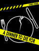 A Dinner to Die For